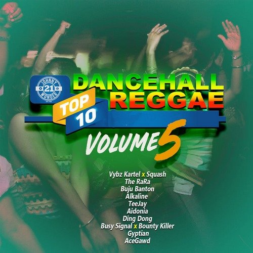 DANCEHALL REGGAE TOP 10, VOL 5
