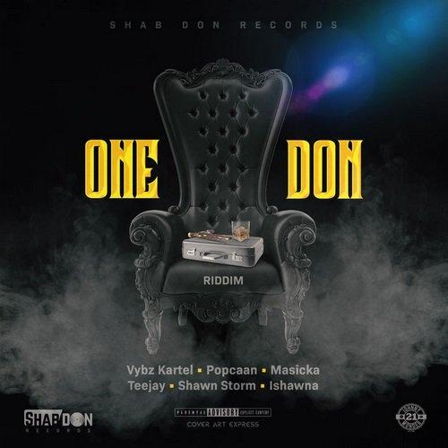 ONE DON RIDDIM [FULL PROMO] - SHAB DON RECORDS - 2019