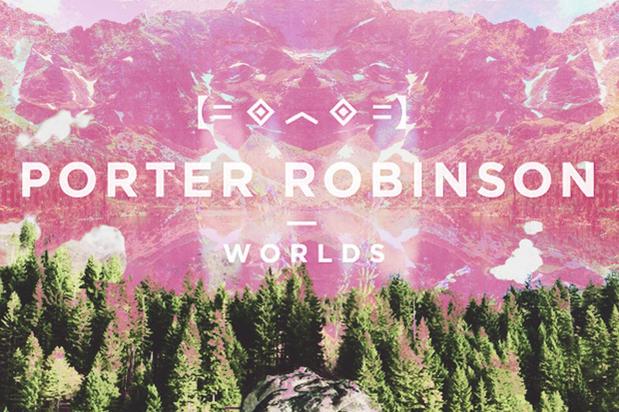 PORTER-ROBINSON-worlds