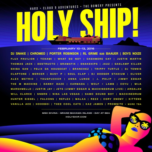 Holy Ship Weekend 2 2016