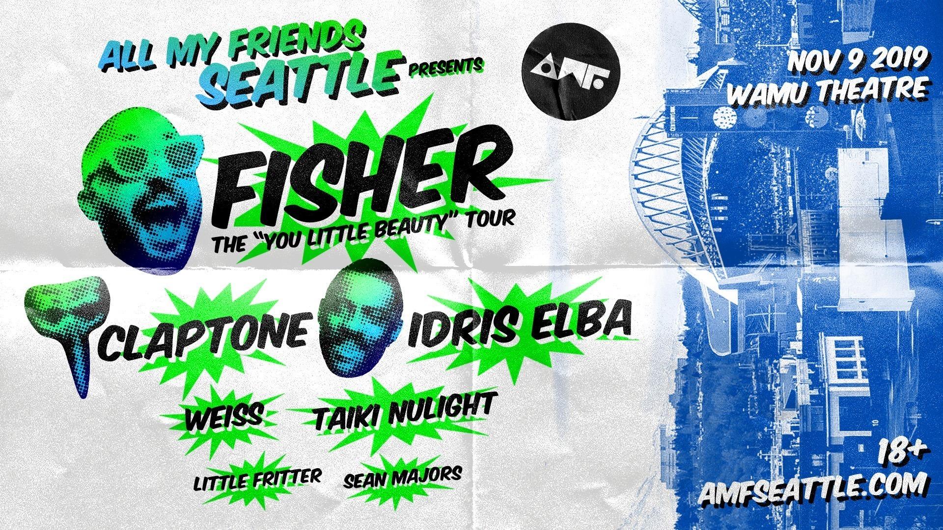 "ALL MY FRIENDS Seattle Presents FISHER The ""You Little Beauty"" Tour w. Claptone, Idris Elba Nov 9 ile ilgili görsel sonucu"