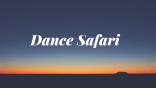 Copy of Dance Safari