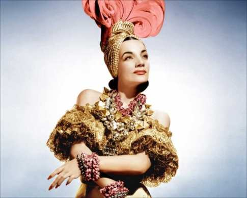 Carmen Miranda loved to sing and dance the Samba.