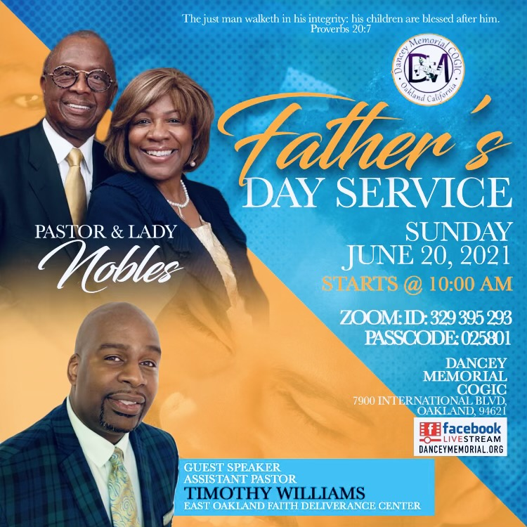 Dancey Memorial COGIC - Oakland CA | Father's Day Service June 20th, 2021