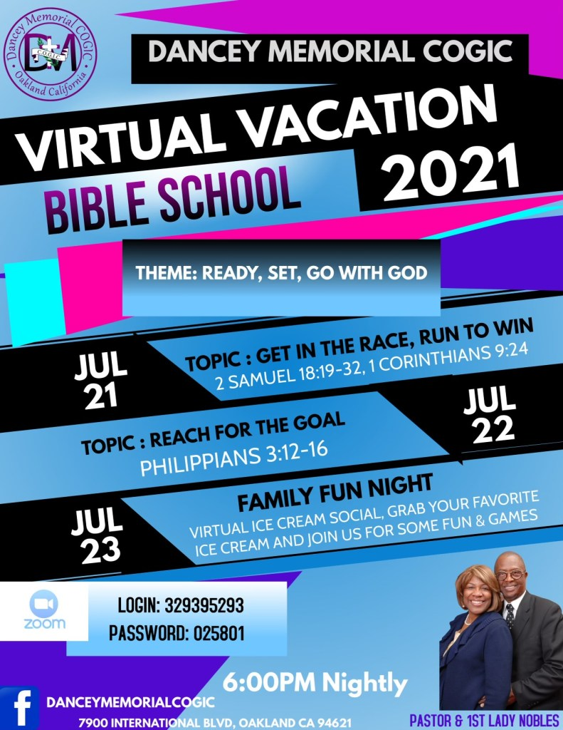 Dancey Memorial COGIC - Oakland CA | Virtual Vacation Bible School 2021 | July 21st - 23rd @6pm nightly