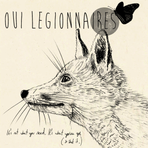 oui-legionnaires-its-not-what-you-need-cover