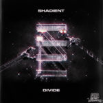 Shadient releases 'Divide' EPCover Shadient Divide EP