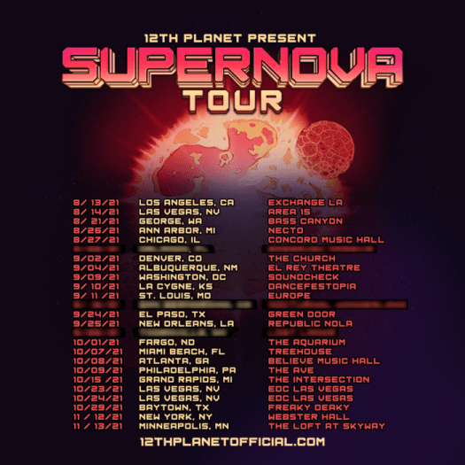 12th Planet announces new 'Supernova' EP, coinciding tour, 'I am absolutely ready to get back out on the road again'SQUARE SUPERNOVA TOUR