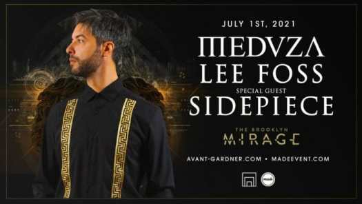 Brooklyn Mirage adds Lee Foss, SIDEPIECE to MEDUZA-headlined reopeningMade MED