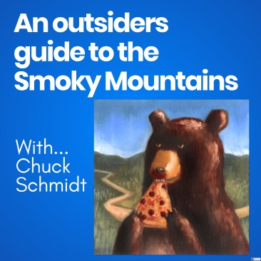 "Bear eating a piece of pepperoni pizza.  Title of ""An Outsoders Guide to the Smoky Mountains""."