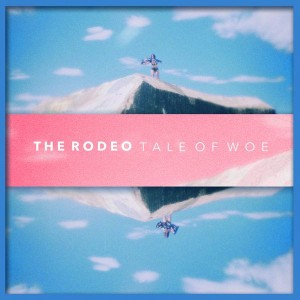 the rodeo tale of woe