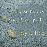 Those Rumors? They're True.