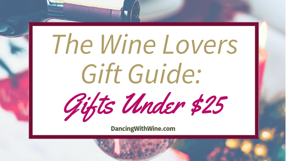 The Wine Lovers Gift Guide: Gifts Under $25
