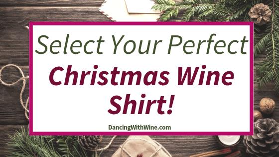 Select Your Perfect Christmas Wine Shirt!