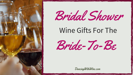 Bridal Shower Wine Gifts for the Bride-to-be