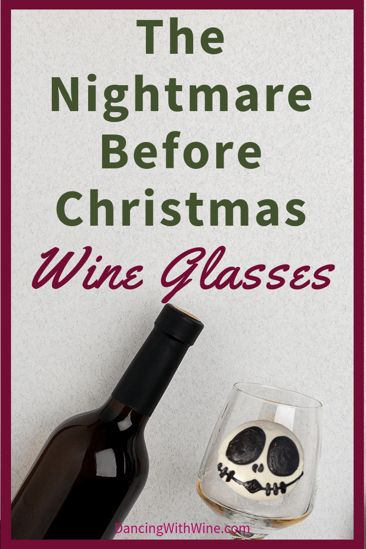 Nightmare Before Christmas, Wine Glasses, Dancing With Wine, Wine Products Blog