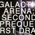 Galactic Arena second-prequel-draft