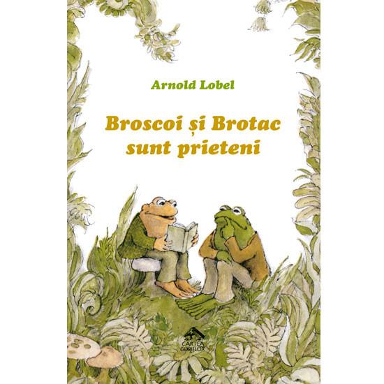 Broscoi si Brotac sunt prieteni