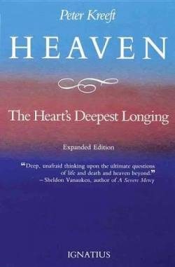 Heaven, the Heart's Deepest Longing