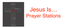 Jesus is prayer stations - post 1 of 2