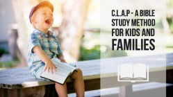 C.L.A.P - a Bible study method for families