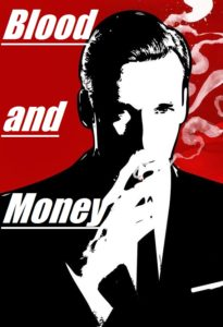 Blood and Money Poster with white letters