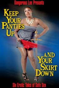 Keep Your Panties Up and Your Skirt Down book