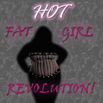 hot fat girl revolution