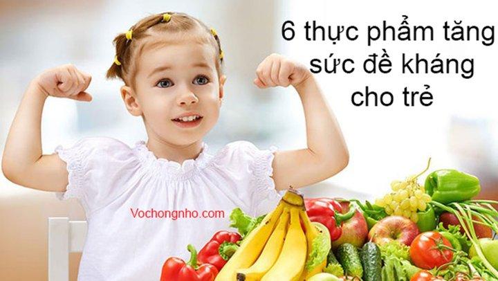 6 thực phẩm tăng sức đề kháng cho trẻ