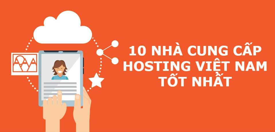 Top 10 Nhà Cung Cấp Hosting Tốt Nhất Việt Nam