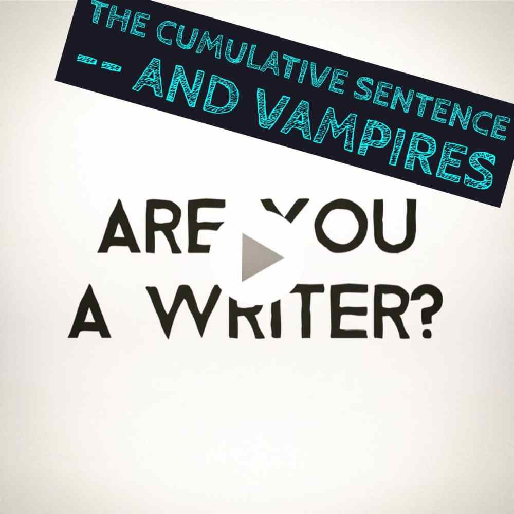 The cumulative sentence and vampires