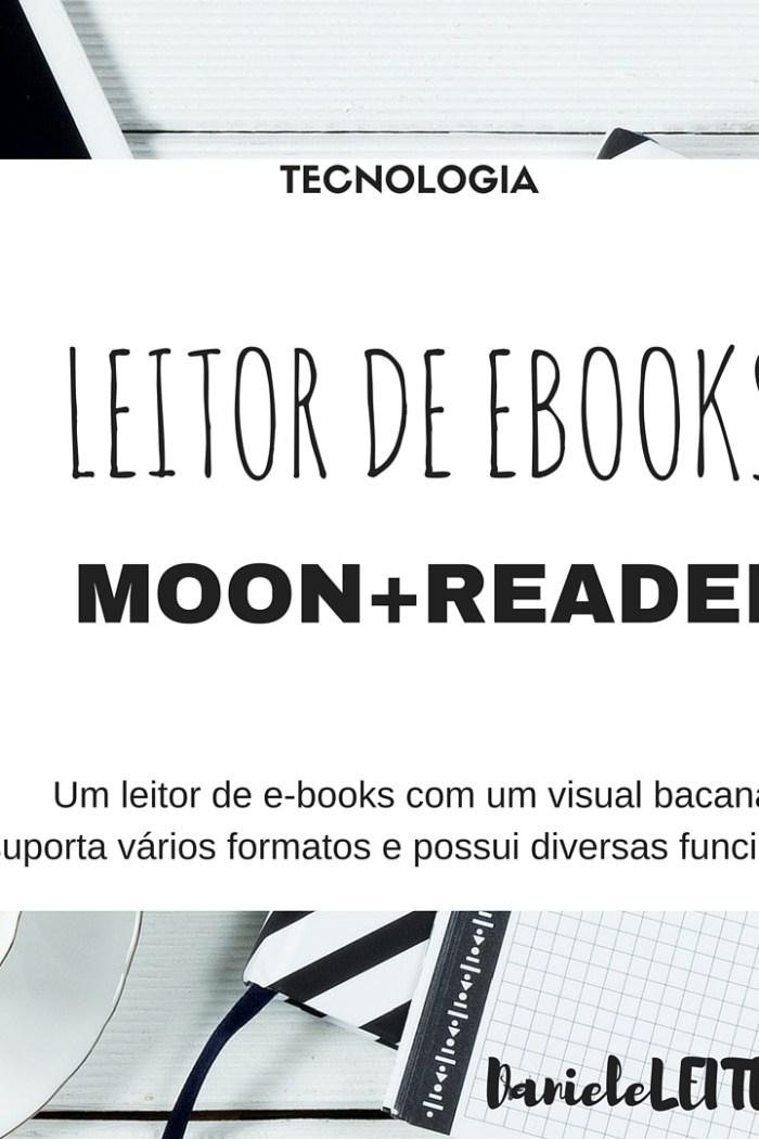 LEITOR DE EBOOKS : APP MOON+READER