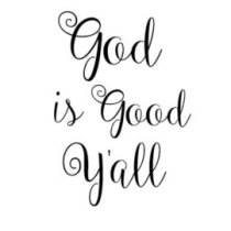 Truly God is Good.