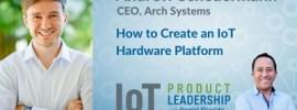 How to Create a Modular IoT Hardware Platform