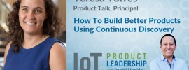 How to build better products using continuous discovery
