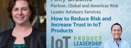 Reduce risk in IoT products