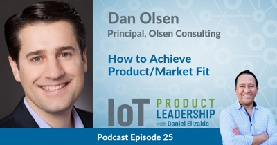 How to Achieve Product/Market Fit with Dan Olsen