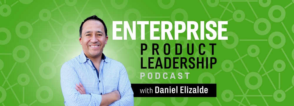 Enterprise Product Leadership Podcast