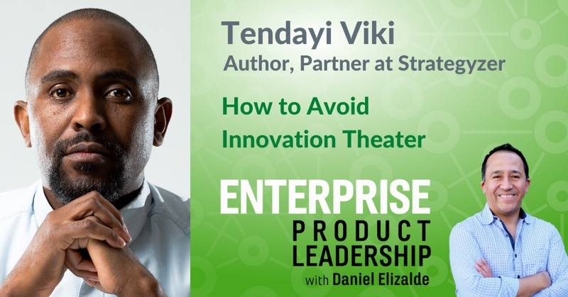 EnterpriseProduct Leadership - How to avoid innovation theater 800