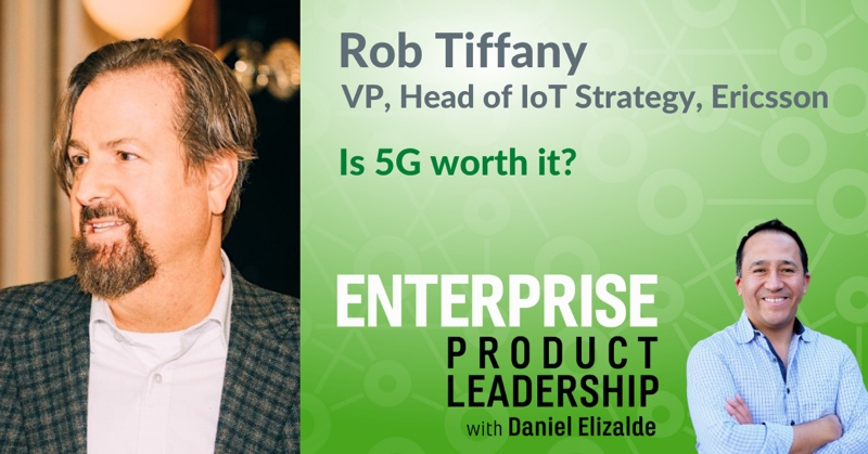 Enterprise Product Leadership - Is 5G worth it 800