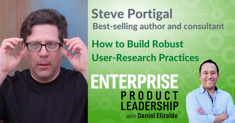 EnterpriseProduct Leadership - How to build robust user-research practices 800