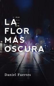 portada cubierta novela negra flor más oscura