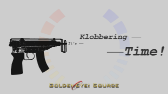 It's Klobbering Time - Grey