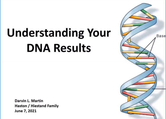 Understanding Your DNA Results – Darvin Martin Zoom Meeting