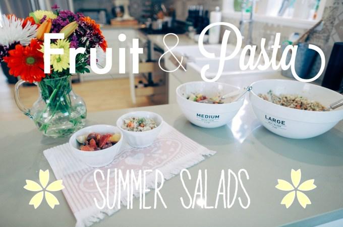 Fruit & Pasta Summer Salads