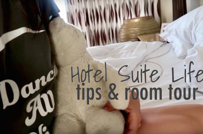 Hotel Suite Life tips & room tour