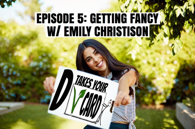 Episode 5: Getting Fancy W/ Emily Christison