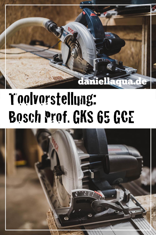 Toolvorstellung Bosch Professional GKS 65 GCE