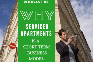 podcast-85-why_serviced_apartments_is_a_short_term_business_model