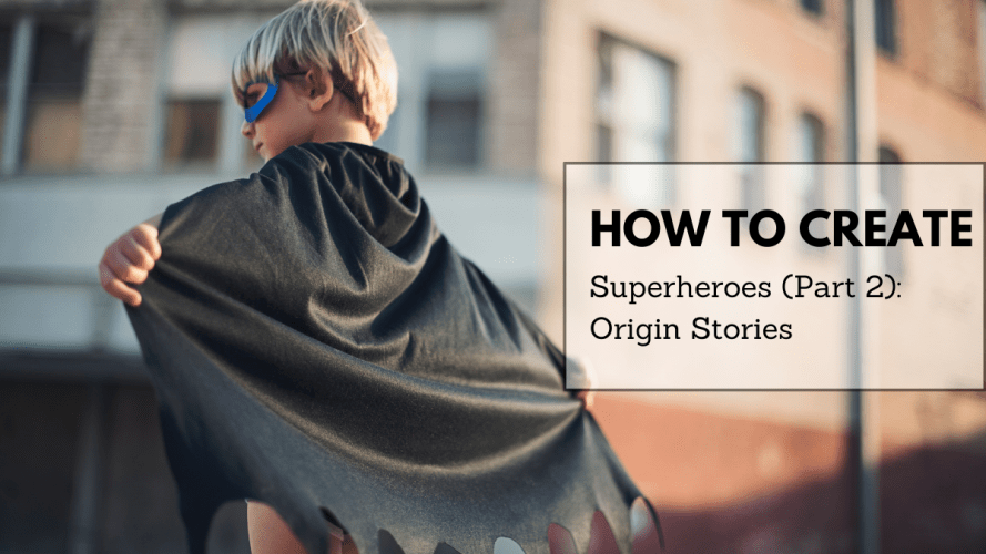 How-to-Create-Superheroes-pt.2-Feature-Image